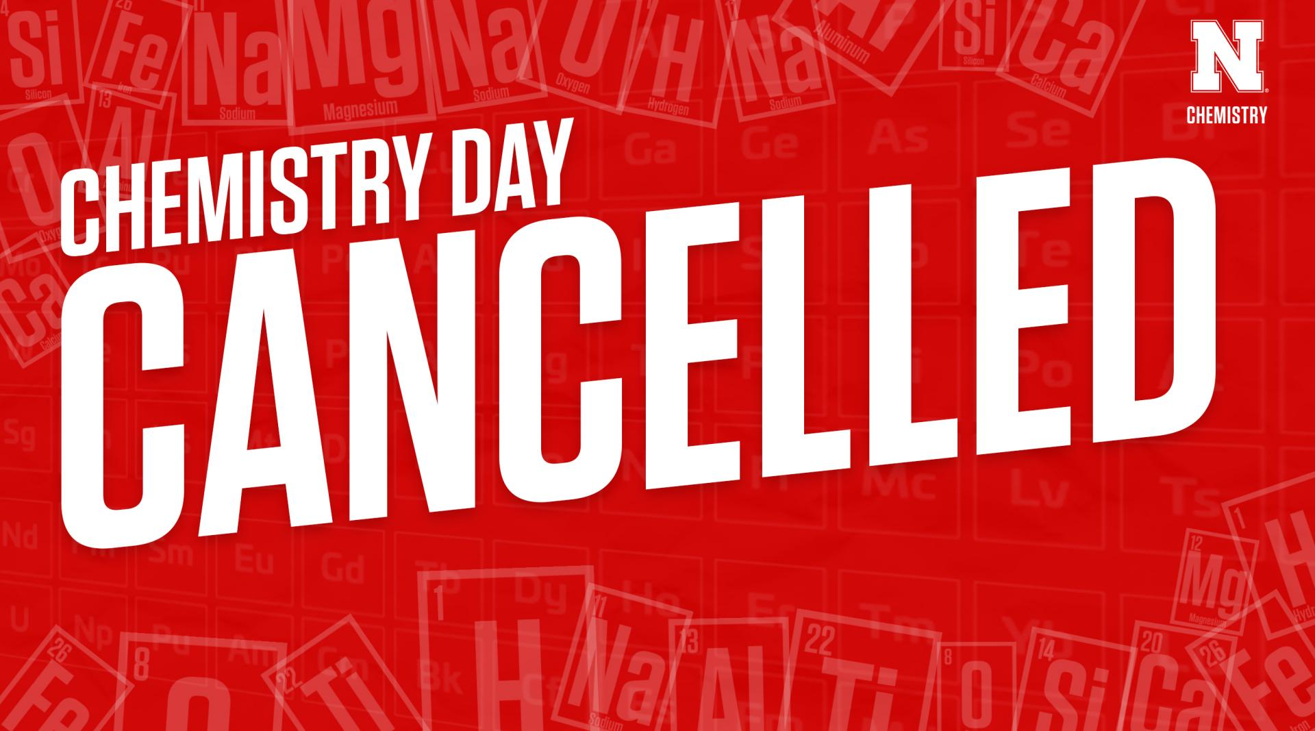 Chemistry Day- Cancelled