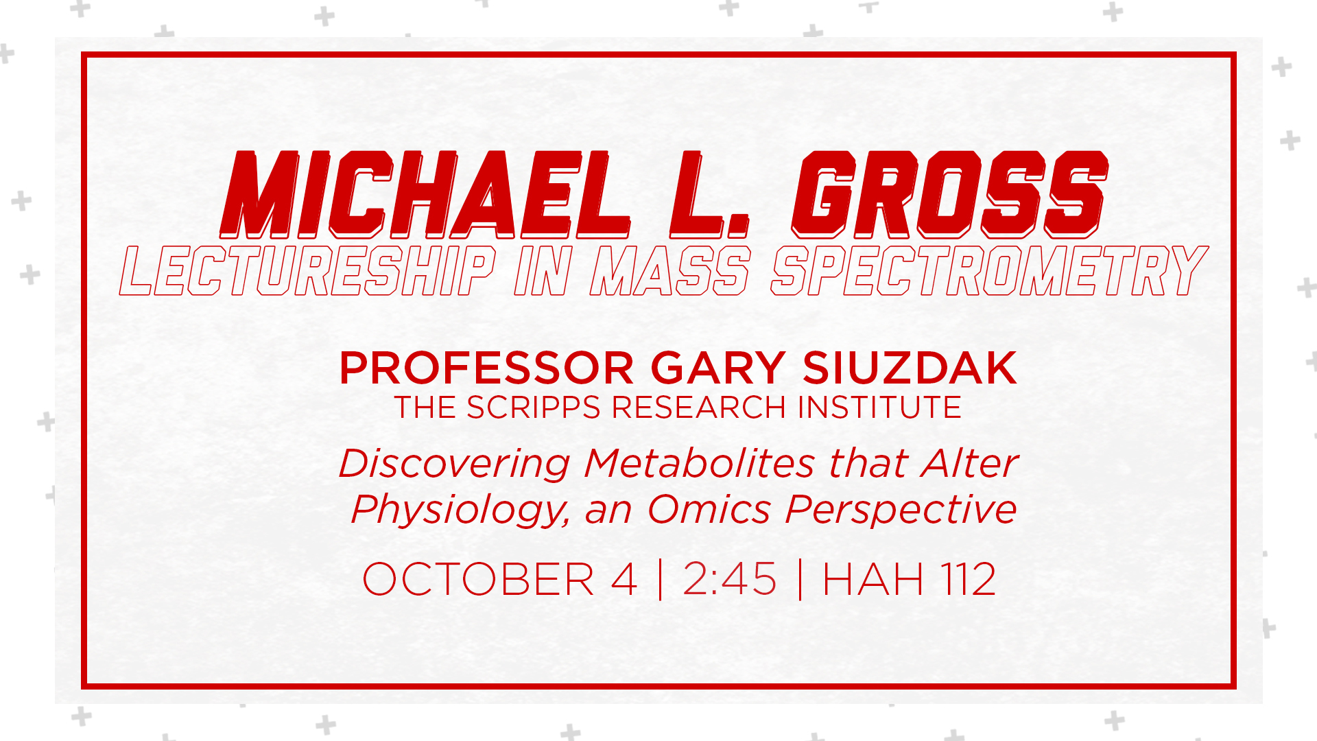 Siuzdak to Deliver the 2019 M.L. Gross Award Lecture